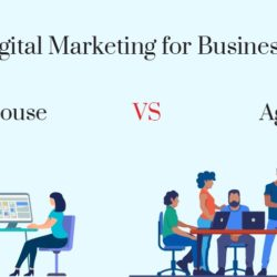 In-House vs Agency Marketing: Which One is Best for You?