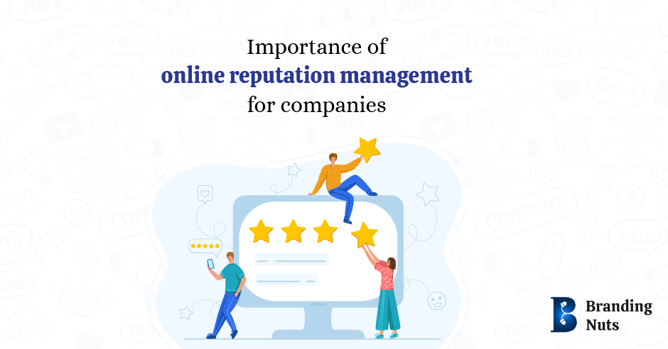 Online Reputation Management for Companies